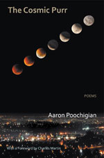 The Cosmic Purr - poems by Aaron Poochigian